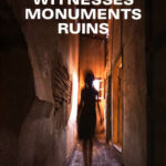 Witnesses—Monuments—Ruins, cover
