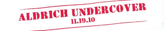 Aldrich Undercover, the program